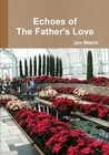 echoes-of-the-fathers-love